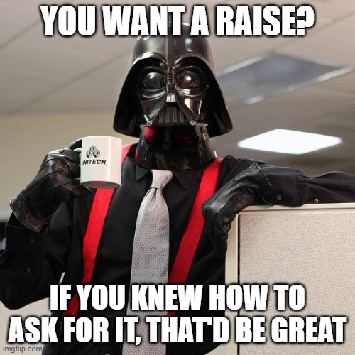 pay-raise-darth-vader-meme