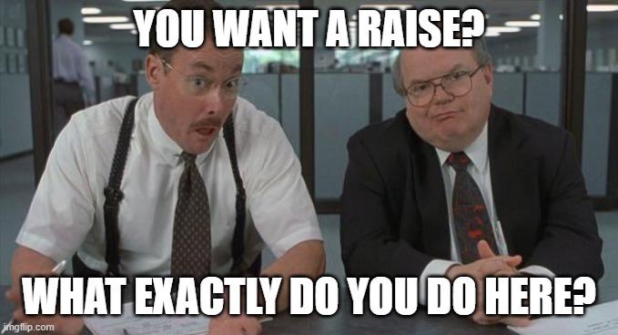 pay-raise-what-do-you-do-meme